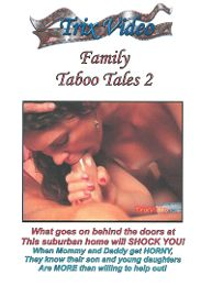 """Just Added presents the adult entertainment movie """"Family Taboo Tales 2""""."""