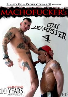 Cum Dumpster 4, starring Pigboy, Brutal Ajax, Maluco, Dangerous, Angelito, Champ Robinson, Raffael, Matias, Jagger, Red, Lee (m) and Alex, produced by Machofucker Studio.