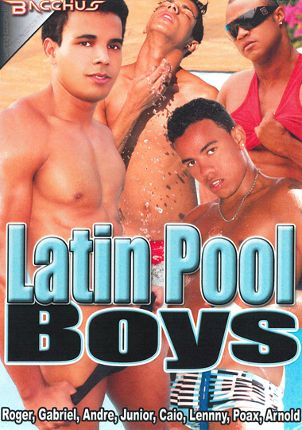 Gay Adult Movie Latin Pool Boys