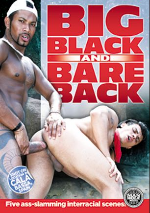 Big Black And Bareback, starring Junior Ferraz, Matheus Axell, Rocco Martinez, Buster Sly, Rick Montila, Sandro Bullock, Marc, Jack Spade and Igor Lucas, produced by Manhole Media.