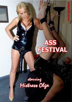 Ass Festival, starring Mistress Olga, produced by Lakeview Entertainment.