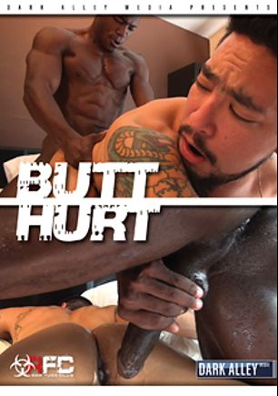 Butt Hurt, starring Dallas Parker, Romance, Blue Bailey, Adam Russo, Austin Dallas, Kevin Tyler, Troy Moreno and Cory Koons, produced by Raw Fuck Club and Dark Alley Media.