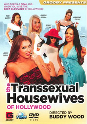 The Transsexual Housewives Of Hollywood, starring Diamond Dixon, Jessy Dubai, Tori Mayes, Penny Tyler, Gianna Rivera and Foxxy (o), produced by Grooby Productions and Third World Media.