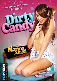 Dirty Candy, starring Marina Angel, Yhivi, Charli Acacia, Miley Mae, Chad Alva, Dixie Comet, David Loso, Jimmy Broadway and Tommy Pistol, produced by POPPORN Productions.