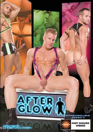 After Glow, starring Alexy Tyler, Colton Grey, Johnny V., Luke Adams, Tyson Tyler, Sean Zevran and Jimmy Durano, produced by Falcon Studios Group and Hot House Entertainment.