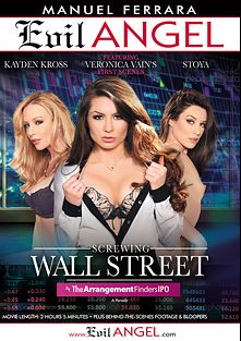 Screwing Wall Street: The Arrangement Finders IPO, starring Veronica Vain, Kayden Kross, Stoya Doll, Penny Pax and Veronica Avluv, produced by Manuel Ferrara Productions and Evil Angel.