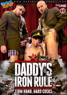Daddy's Iron Rule, starring Alex Hell, Andy Fisher, Vlado Tomek, Ondra Matej, Yuri Adamov, Oscar Hart, Ryan Olsen and Thomas Fiaty, produced by CJXXX and Bareback Me Daddy.