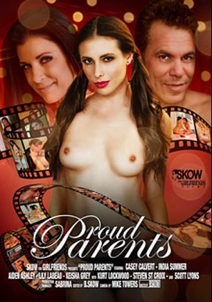 Proud Parents, starring Casey Calvert, India Summer, Keisha Grey, Aiden Ashley, Lily Labeau, Kurt Lockwood, Steven St. Croix and Scott Lyons, produced by Skow and Girlfriends Films.