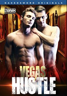 Vegas Hustle, starring Chris Harder, Brent Corrigan, Fx Rijos, Cody Avalon, Seth Santoro, Texas Holcum, Levi Madison and Brandon Moore, produced by NakedSword Originals.