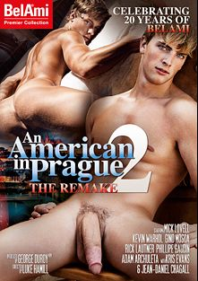 An American In Prague: The Remake 2, starring Kevin Warhol, Rick Lautner, Mick Lovell, Phillipe Gaudin, Adam Archuleta, Kris Evans and Karel Ceman, produced by Bel Ami.