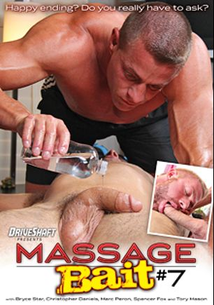 Massage Bait 7, starring Tyler Saint, Marc Peron, Bryce Star, Spencer Fox, Christopher Daniels and Tory Mason, produced by Massage Bait and Driveshaft.