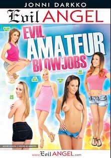 Evil Amateur Blowjobs, starring Natasha White, Sadie Blair, Kate England, Josie Jagger and Rahyndee James, produced by Darkko Productions and Evil Angel.
