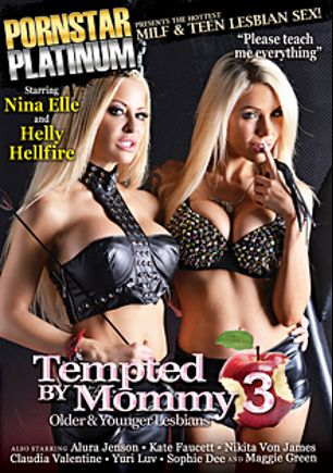 Tempted By Mommy 3, starring Nina Elle, Helly Mae Hellfire, Alura Jenson, Maggie Green, Yurizan Beltran, Nikita Von James, Kate Faucett, Claudia Valentine and Sophie Dee, produced by Pornstar Platinum.