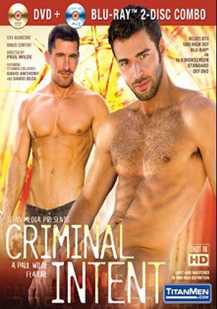 Criminal Intent, starring Dario Beck, David Anthony, Eric Glock, Leo Alarcon, Alessio Romero, Will Parker and Tony Buff, produced by Titan Media.