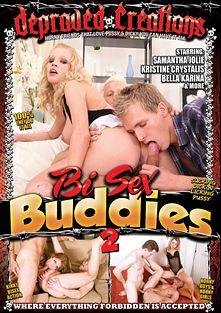 Bi Sex Buddies 2, starring Bella Karina, Kristy Lust, Gaga, Kristine Crystalis, Paris Nio, Samantha Jolie, Georgio Black, David Gold, Denis Reed and Thomas Lee, produced by Depraved Creations and Mile High Media.