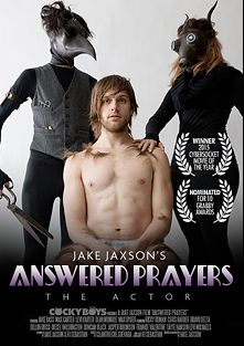 Answered Prayers: The Actor, starring Tayte Hanson, Levi Michaels, Chris Harder, Levi Karter, Duncan Black, Ricky Roman, Dillon Rossi, Bravo Delta, Jasper Robinson, Jake Bass, Max Carter, Diesel Washington and Dean Monroe, produced by Cockyboys.