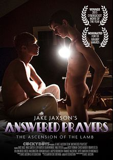 Answered Prayers: The Ascension Of The Lamb, starring Tayte Hanson, Max Ryder, Levi Michaels, Chris Harder, Levi Karter, Duncan Black, Ricky Roman, Dillon Rossi, Bravo Delta, Jasper Robinson, Jake Bass, Max Carter, Diesel Washington and Dean Monroe, produced by Cockyboys.