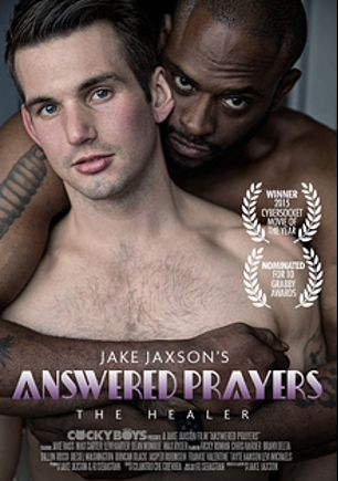 Answered Prayers: The Healer, starring Chris Harder, Diesel Washington, Tayte Hanson, Levi Michaels, Levi Karter, Duncan Black, Ricky Roman, Dillon Rossi, Bravo Delta, Jasper Robinson, Jake Bass, Max Carter and Dean Monroe, produced by Cockyboys.