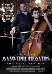 Answered Prayers: The Music Teacher, starring Tayte Hanson, Levi Michaels, Saxon West, Duncan Black, Ricky Roman, Bravo Delta, Jasper Robinson, Max Carter and Dean Monroe, produced by Cockyboys.