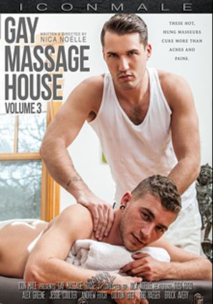 Gay Massage House 3, starring Theo Ford, Colton Grey, Brock Avery, Andrew Fitch, Rob Yaeger, Jessie Colter and Alexander Greene, produced by Iconmale and Mile High Media.