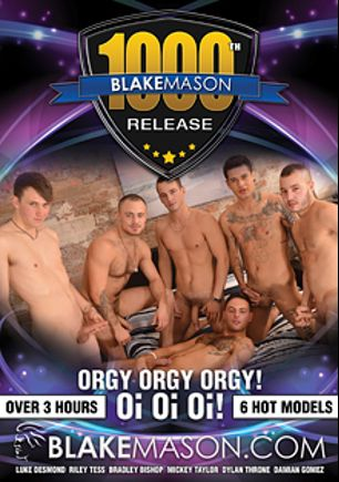 Blake Mason's 1000th Release: Orgy Orgy Orgy Oi Oi Oi, starring Damien Gomez, Dylan Thome, Mickey Taylor, Bradley Bishop, Riley Tess, Luke Desmond, Clayton K., Dominic Belko, Lincoln Gates, Dave Stevens, Jed and Daniel Scott, produced by PornPlays and Blake Mason.
