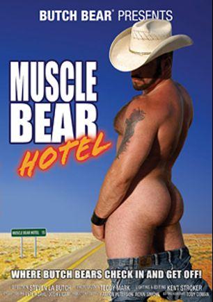 Muscle Bear Hotel, starring Dan T. Mann, Sam Medur, Steve Majors, Jason Davis, Matt Jarrod, Dan Rider, Toby O'Connor, Steve Parker and Jack Van Dean, produced by Butch Bear and Bear Omnimedia.