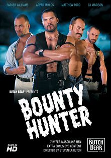 Bounty Hunter, starring Parker Williams, Jared Wolfe, Charlie Fabravo, Matthew Ford, CJ Madison, Arpad Miklos and Nick Angelo, produced by Butch Bear and Bear Omnimedia.