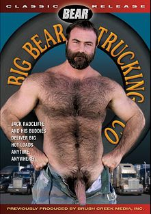 Big Bear Trucking Co., starring Jack Radcliffe, Carl Barnes, Dale South, Rich South, Steve Hurley, Bill Adams, Will Clark and Mike Vespa, produced by Bear and Bear Omnimedia.