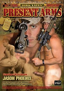 Present Arms, starring Jason Phoenix, Brock Avery, Jake Jammer, Jerek Miles, Trenton Ducati, Angelo Marconi and Jay, produced by All Worlds Video, Channel 1 Releasing and Dirk Yates.