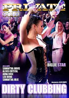Dirty Clubbing, starring Samantha Johnson, Lexi Dona, Billie Star, Matt Ice, Alexis Crystal, Samantha Jolie, Jason X, Anna Rose, Paolo Harver, Leny Evil, Thomas Hyka and Neeo, produced by Private Media.
