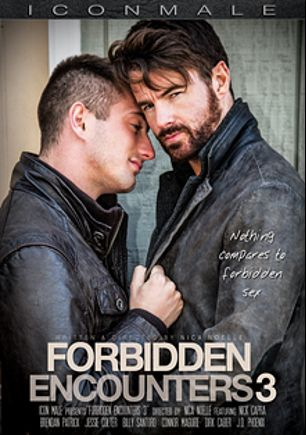 Forbidden Encounters 3, starring Brendan Patrick, Billy Santoro, J.D. Phoenix, Jessie Colter, Dirk Caber, Connor Maguire and Nick Capra, produced by Mile High Media and Iconmale.