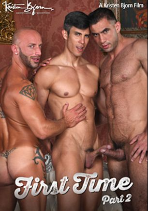 First Time 2, starring Donato Reyes, Maikel Cash, Robin Sanchez, Aymeric Deville, David Kadera and Sergio Serrano, produced by Kristen Bjorn Productions.