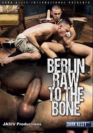 Berlin Raw To The Bone, starring Luca Dallen, Xavi Espejo, Michael Tzolov, Cristo Serro, Chris Coke, Arno Serban, Arkaitz Beloki, David Esten and Ivan Rueda, produced by Dark Alley Media.