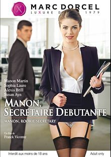 Manon, Secretaire Debutante, starring Manon Martin, Sophia Laure, Susan Ayn and Alexis Brill, produced by Marc Dorcel.
