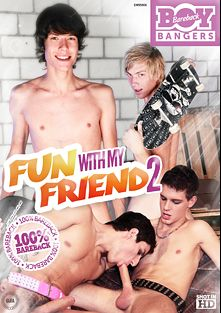 Fun With My Friend 2, starring Thiago Alvares, Roger Texeiro, Pavel Lindr, Alex Martin, Paul Blow, Christian Elliot, Marty Marshall, Marco Bon Phoenix, Mike Gate and Max Long, produced by Bareback Boy Bangers.