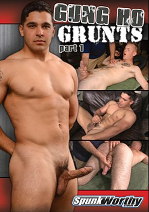 Gung Ho Grunts Part 1, starring Koury and Colt, produced by Spunk Worthy.