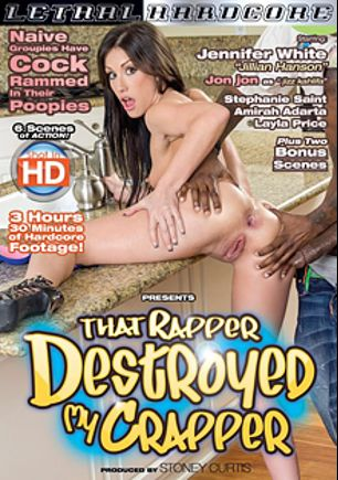 That Rapper Destroyed My Crapper, starring Jennifer White, Stephanie Saint, Layla Price, Moe Johnson, Isiah Maxwell, Amirah Adara and Jon Jon, produced by Lethal Hardcore.