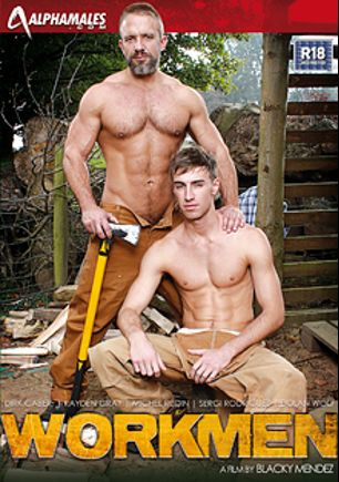 Workmen, starring Kayden Gray, Dirk Caber, Sergi Rodriguez, Michel Rudin and Dolan Wolf, produced by Alphamales Studio and Eurocreme Group.