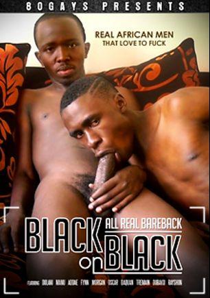 Black On Black, starring Addae, Daquan, Dubaku, Fynn, Rayshon, Tremain, Dulani, Manu (m), Oscar and Morgan (m), produced by 80 Gays and CJXXX.