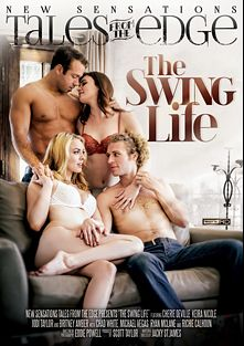 The Swing Life, starring Jodi Taylor, Cherie DeVille, Keira Nicole, Chad White, Richie's Brain, Ryan McLane, Michael Vegas and Britney Amber, produced by New Sensations.