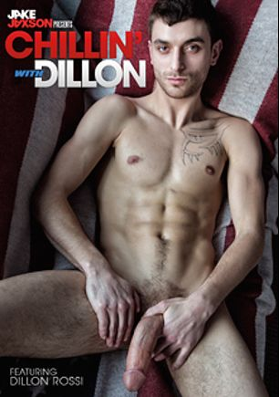 Chillin' With Dillon, starring Jo Diamond, Joey LaFontaine, Dillon Rossi, Ben Rose, Liam Riley, Sonny Stewart, Asher Hawk, Jasper Robinson and Max Carter, produced by Cockyboys.