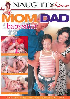"Adult entertainment movie ""Mom, Dad And The Babysitter 2"" starring Kylee Reece, Amia Miley & Allyssa Hall. Produced by Naughty Sinner."