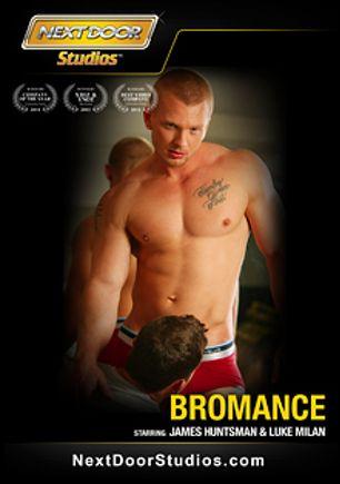Bromance, starring James Huntsman, Luke Milan, Aiden Marx, Slate Steele, Dominic Reed, Mario Torrez, Brody Wilder, Tyler Torro and Johnny Torque, produced by Next Door Studios.