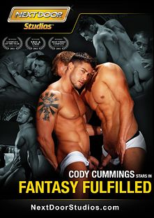 Fantasy Fulfilled, starring Tony Newport, Corey Jakobs, Brandon Lewis and Cody Cummings, produced by Next Door Studios.