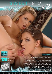 Sweet Trio 2, starring Angelina Crow, Tom Blade, Jane F., Sugar Baby, Cherry Jul, Eufrat Tenka, Ruka Stone, Valentina Velasquez, Victoria Slim, Lulu, Greg Centauro, George Uhl, Thomas Stone, Csoky Ice and Nick Lang, produced by DDF Production Ltd and DDF Hardcore.