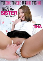 """Featured Studio - Tug Zone presents the adult entertainment movie """"That's Right She's My Sister... So What""""."""