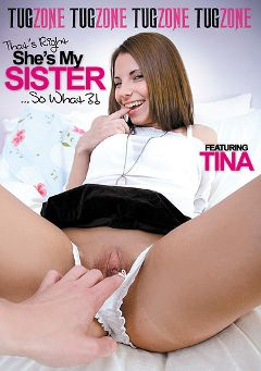 "Adult entertainment movie ""That's Right She's My Sister... So What"" starring Maggie (Tug Zone), Iris Be & Raquel. Produced by Tug Zone."