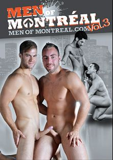 Men Of Montreal 3, starring Gabriel Lenfant, Benjamin D'Amour, Felix Brazeau, Mick Stallone, Ivan Lenko, Alec Leduc, Ben Rose, Marko Lebeau and Dominic Pacifico, produced by Men Of Montreal.