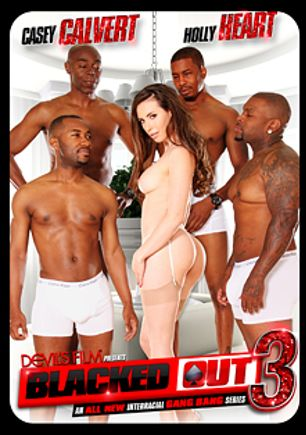 Blacked Out 3, starring Casey Calvert and Holly Heart, produced by Devil's Film and Devils Film.