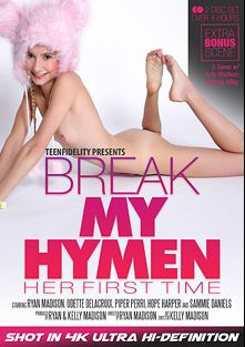 Break My Hymen: Her First Time, starring Odette Delacroix, Sammie Daniels, Hope Harper, Piper Perri and Ryan Madison, produced by Teen Fidelity, Kelly Madison Productions and 413 Productions.